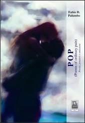 Pop poems of ordinary pain/Poesie, pensieri e omissioni