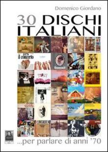 Daddyswing.es 30 dischi italiani... per parlare di anni '70 Image