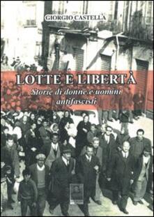 Squillogame.it Lotte e libertà. Storie di donne e uomini antifascisti Image