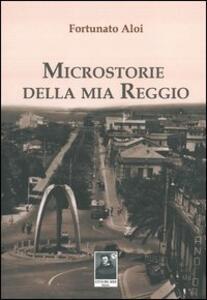 Microstorie della mia Reggio