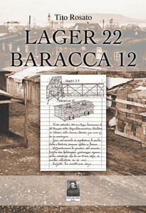 Lager 22 baracca 12