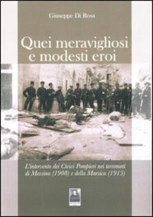Aboutschuster.de Quei meravigliosi e modesti eroi. L'intervento dei Civici Pompieri nei terremoti di Messina (1908) e della Marsica (1915) Image