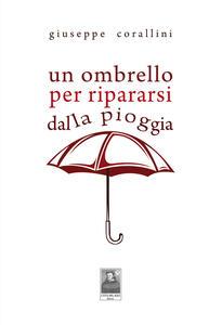 Un ombrello per ripararsi dalla pioggia