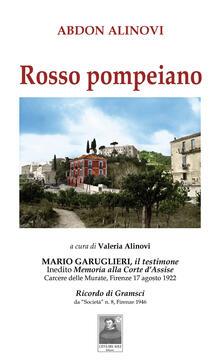 Rosso pompeiano. Mario Garuglieri, il testimone. Inedito memoria alla Corte dAssise. Carcere delle Murate (Firenze, 17 agosto 1922).pdf