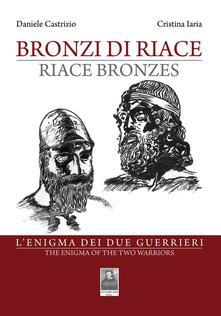 Winniearcher.com Bronzi di Riace. L'enigma dei due guerrieri. Ediz. italiana e inglese Image