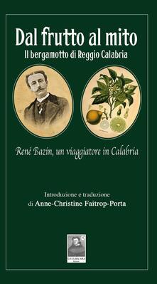 Camfeed.it Dal frutto al mito. Il bergamotto di Reggio Calabria Image
