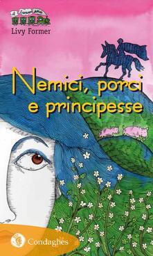 Festivalshakespeare.it Nemici, porci e principesse Image
