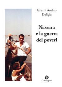 Nassara e la guerra dei poveri - Deligia Gianni Andrea - wuz.it