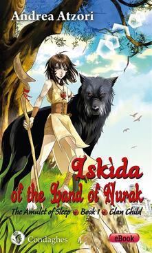 Iskìda of the Land of Nurak – First Season – Book One