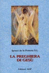 La preghiera di Gesù