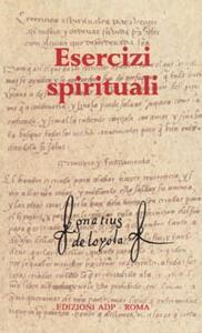 Esercizi spirituali. Testo spagnolo a fronte