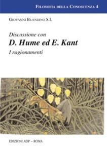 Discussioni con D. Hume ed E. Kant