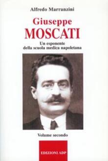 Radiospeed.it Giuseppe Moscati. Vol. 2: Esponente della scuola medica napoletana. Image