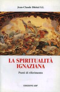 La spiritualità ignaziana