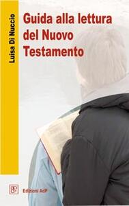 Guida alla lettura del Nuovo Testamento