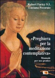 Preghiera per la meditazione contemplativa