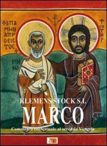 Libro Marco. Commento contestuale al secondo Vangelo Klemens Stock
