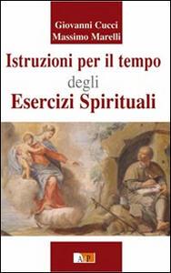 Istruzioni per il tempo degli esercizi spirituali