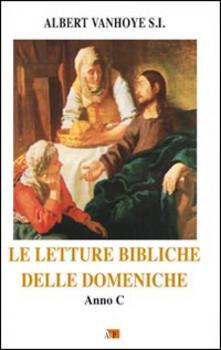 Le letture bibliche delle domeniche. Anno C.pdf