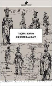Un uomo cambiato - Thomas Hardy - copertina