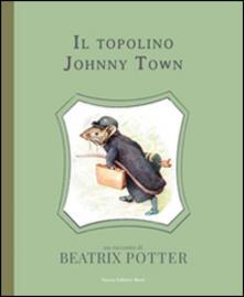 Warholgenova.it Il topolino Johnny Town. Ediz. illustrata Image