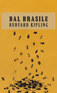 Dal Brasile - Kipling, Rudyard - wuz.it