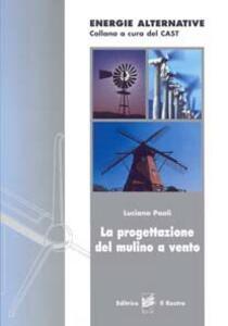 La progettazione del mulino a vento