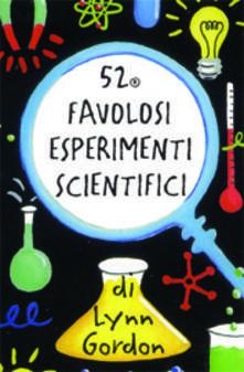 Winniearcher.com 52 favolosi esperimenti scientifici. Carte. Ediz. illustrata Image