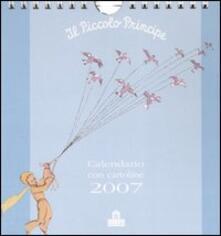 Premioquesti.it Il Piccolo Principe. Calendario con cartoline 2007 Image