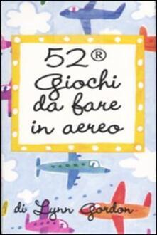52 giochi da fare in aereo. Carte. Ediz. illustrata.pdf