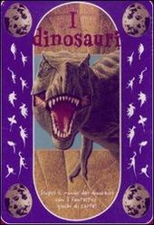 I dinosauri. Con gadget