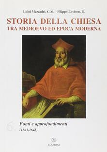 Storia della Chiesa tra Medioevo ed epoca moderna. Vol. 6: Fonti e approfondimenti (1563-1648)..pdf