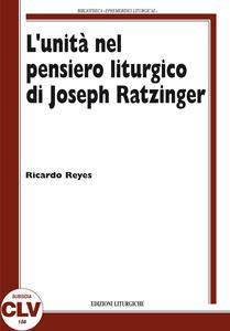 L' unità nel pensiero liturgico di Joseph Ratzinger