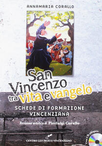 San Vincenzo tra vita e Vangelo. Con CD-Audio