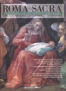 Roma sacra. Guida alle chiese della città eterna. Vol. 16: 16º itinerario. Da piazza Venezia alle Quattro Fontane.