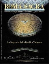 Roma sacra. 23°-24° itinerario. La sacrestia di San Pietro in Vaticano