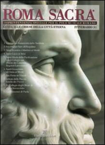 Roma sacra. Guida alle chiese della città eterna. Vol. 31: 31º itinerario. Rione Monti (3ª parte).