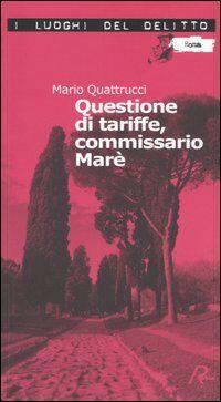 Questione di tariffe, commissario Marè