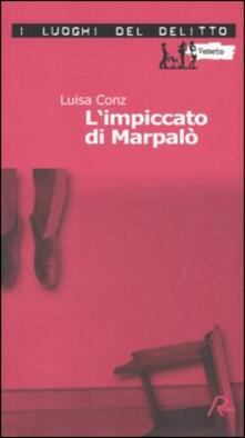 L' impiccato di Marpalò. Le inchieste di Aminta Marpalò. Vol. 1
