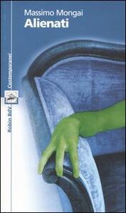 Alienati - Massimo Mongai - copertina