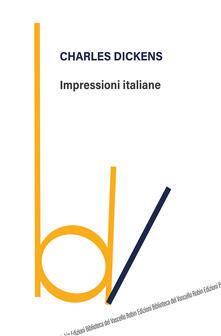 Impressioni italiane - Charles Dickens - copertina
