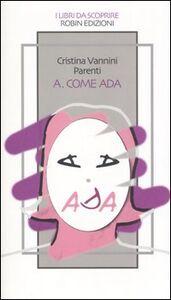 A. Come Ada