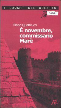 È novembre, commissario Marè. Le inchieste del commissario Marè. Vol. 4