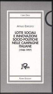 Lotte sociali e innovazioni socio-politiche nelle campagne italiane (1948-1997) vol. 1-3