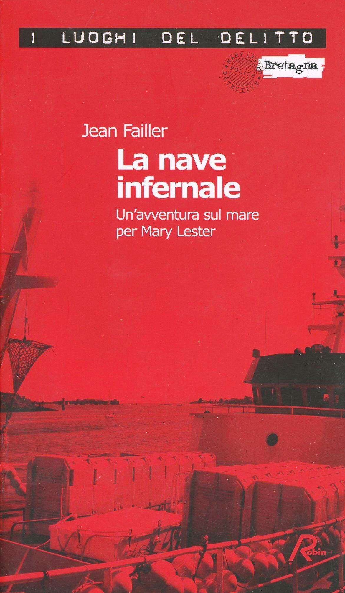La nave infernale. Un'avventura sul mare per Mary Lester