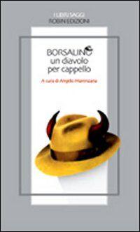 Borsalino, un diavolo per cappello