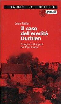 Il caso dell'eredità Duchien. Indagine a Huelgoat per Mary Lester