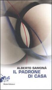 Il padrone di casa - Alberto Samonà - copertina