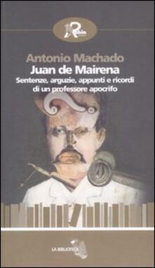 Juan de Mairena. Sentenze, arguzie, appunti e ricordi di un professore apocrifo - Antonio Machado - copertina