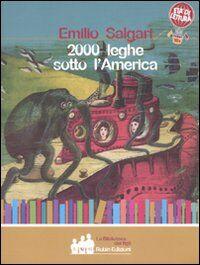 Duemila leghe sotto l'America